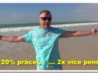 VIDEO: Proč chci pracovat na půl plynu a příjem zvýšit 2x